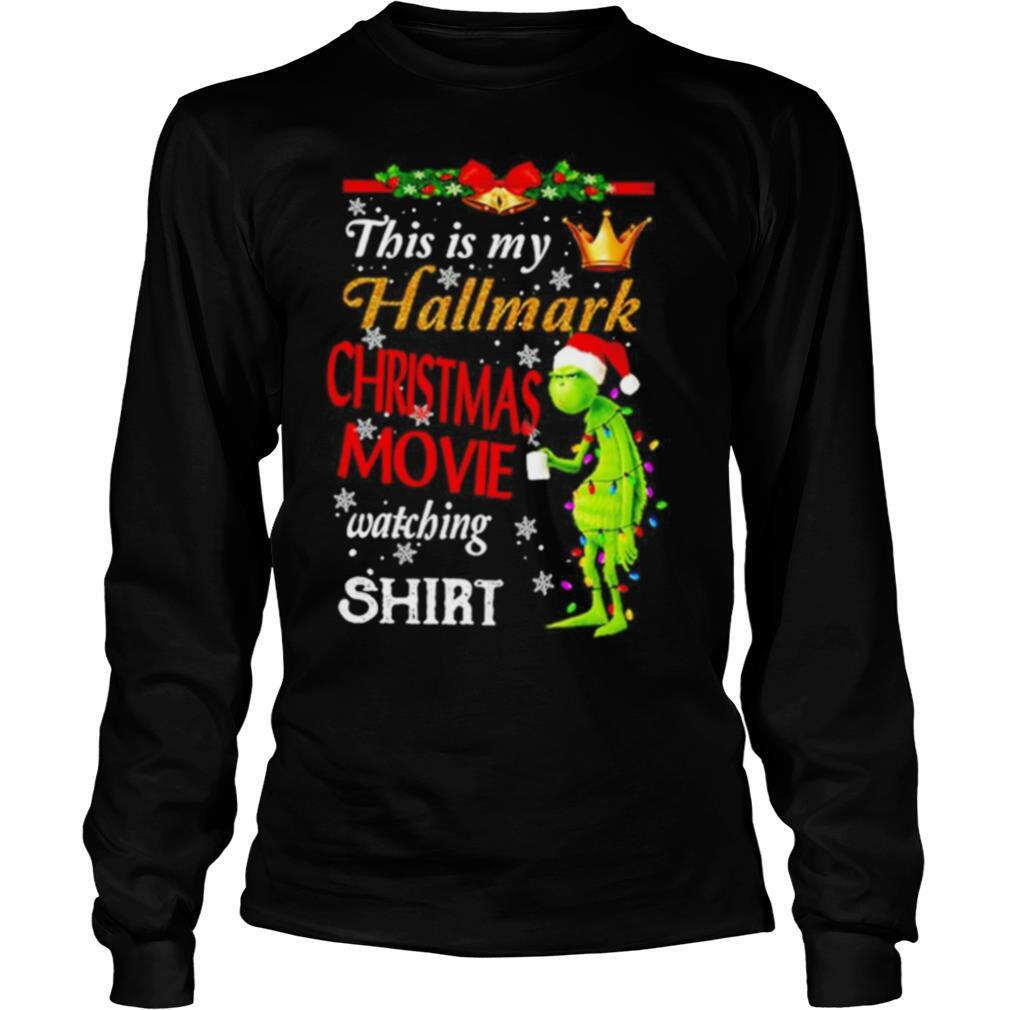 The Grinch This Is My Hallmark Christmas Movie Watching shirt
