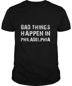 Bad things in philadelphia novelty philly pride 2020 shirt