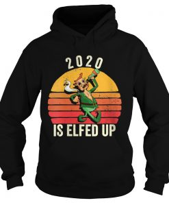 Elfed Up Christmas Xmess 2020  Hoodie