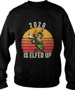 Elfed Up Christmas Xmess 2020  Sweatshirt