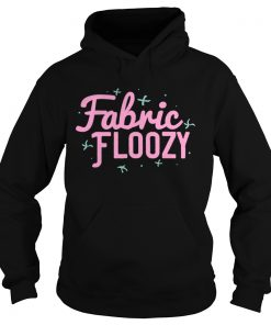 Fabric Floozy Sewing Quilting Crocheting  Hoodie