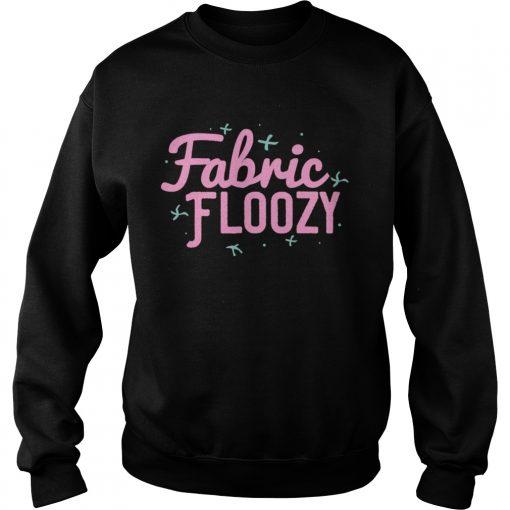 Fabric Floozy Sewing Quilting Crocheting  Sweatshirt