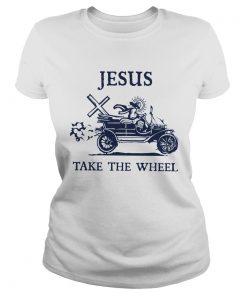 Jesus Take The Wheel  Classic Ladies