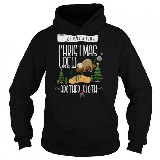 Quarantine Christmas Crew 2020 Brother Sloth Crew shirt