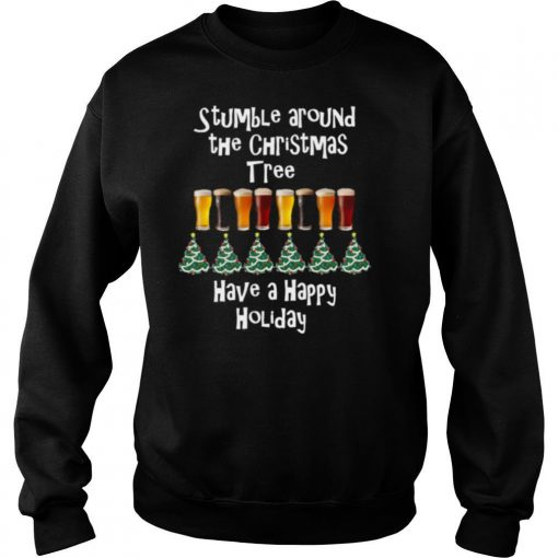 Stumble Around The Christmas Tree Holiday shirt