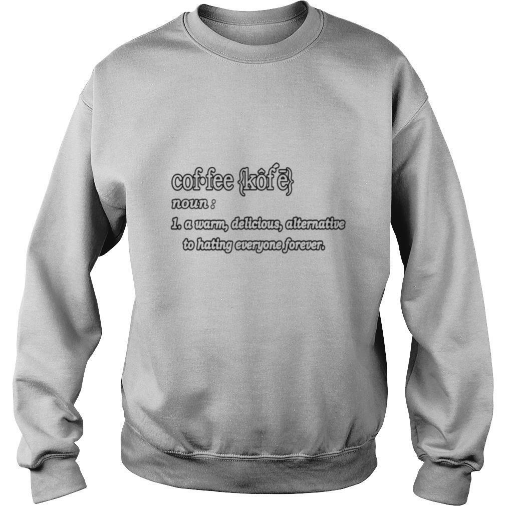 COFFEE DEFINITION FOR CAFFEINES shirt