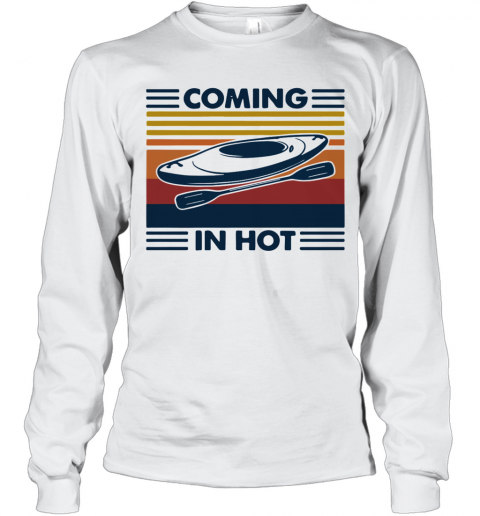 Coming In Hot Vintage T-Shirt Long Sleeved T-shirt