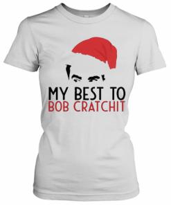 David Rose Santa 2020 My Best To Bob Cratchit T-Shirt Classic Women's T-shirt