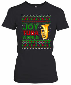 Joy Tuba World Music Lover Xmas Gift Ugly Tuba Christmas T-Shirt Classic Women's T-shirt