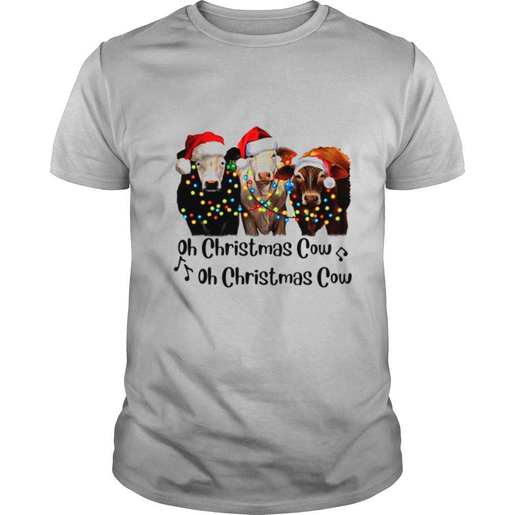 Oh Christmas cow oh Christmas cow shirt