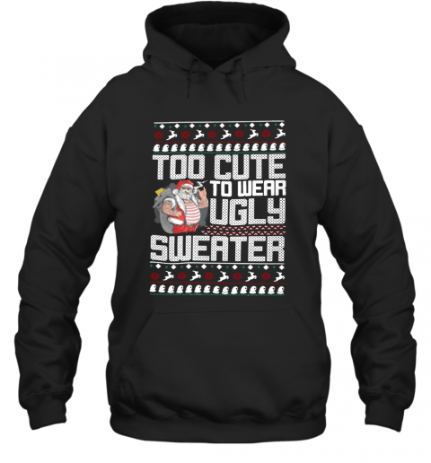 Santa Claus Too To Wear Ugly Christmas T-Shirt Unisex Hoodie