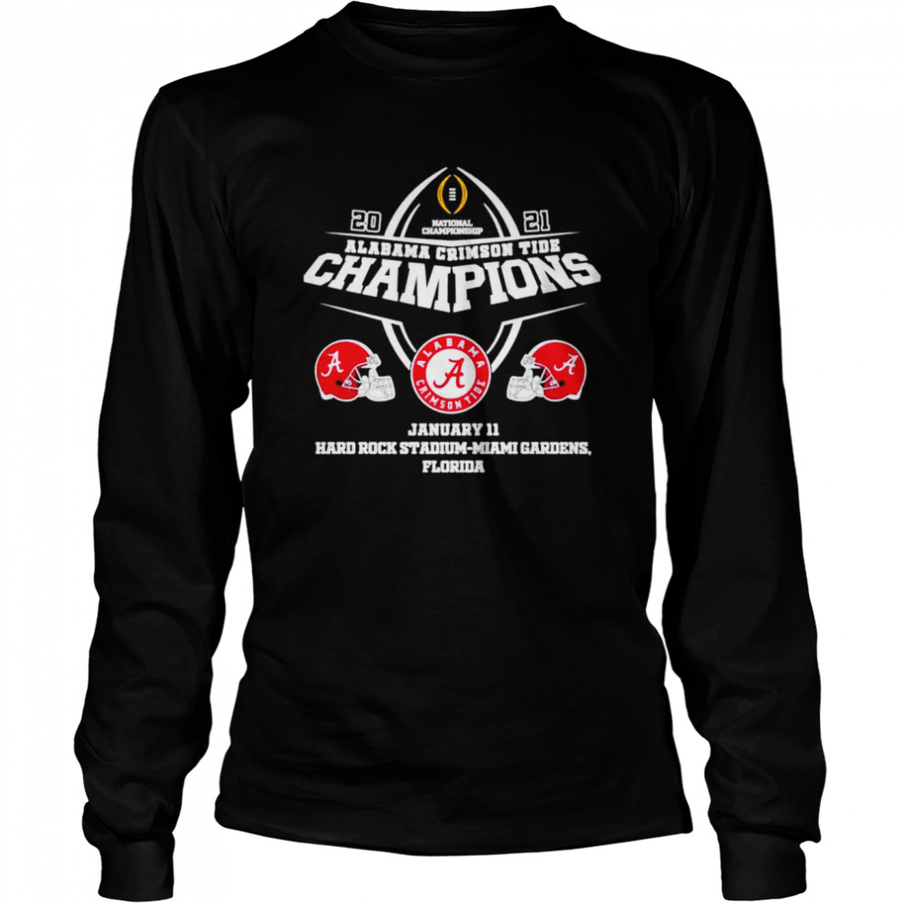 2021 Alabama Crimson Tide Champions January 11 Miami Gardens Florida  Long Sleeved T-shirt
