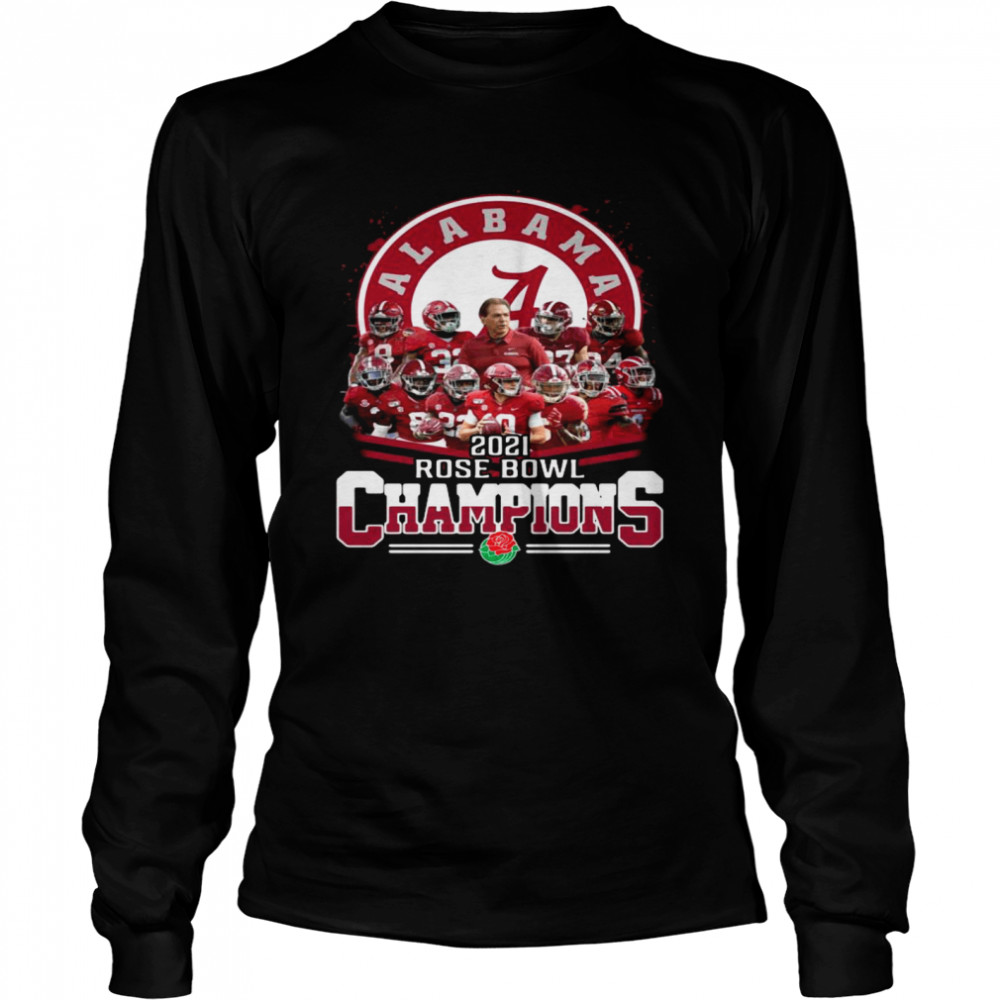 Alabama Crimson Tide 2021 Rose Bowl Champions  Long Sleeved T-shirt
