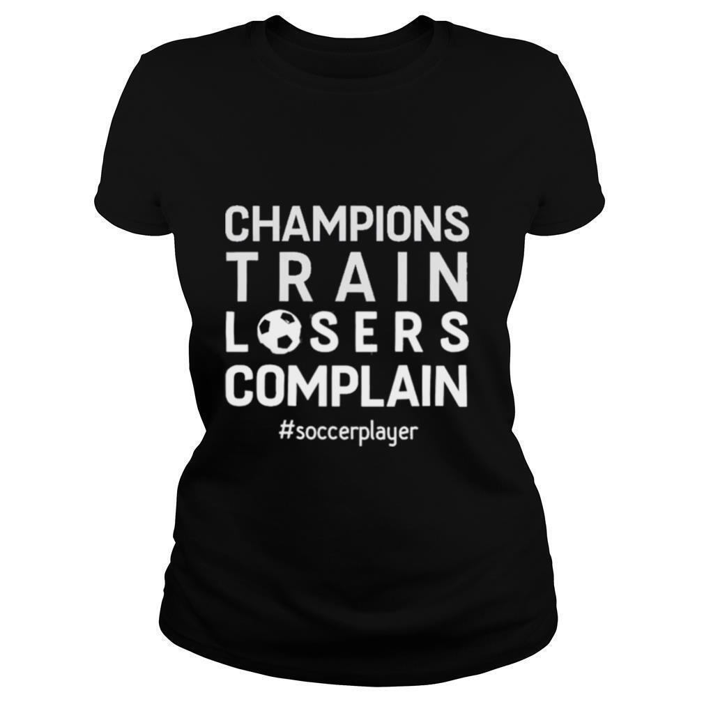 Champion Motivation Quote Gift Outfit shirt