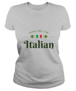 Kiss Me I'm Italian Saint Patrick Day Shirt