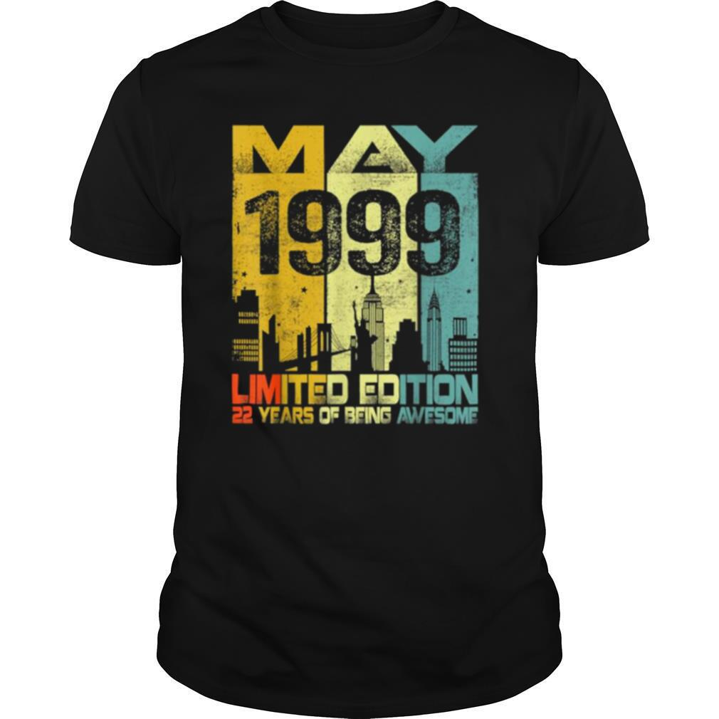 Vintage May 1999 Funny 22nd Birthday 22 Years Old Gift Tee Shirt