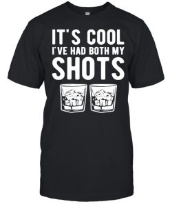 It's cool I've had both my shots tequila whiskey T-Shirt Classic Men's T-shirt