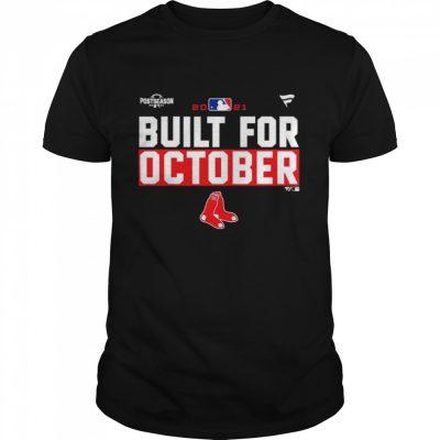 Boston Red Sox 2021 postseason built for October shirt