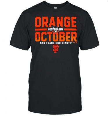 San Francisco Giants 2021 postseason orange october shirt